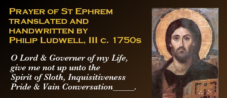 philip ludwell, prayer st ephrem, st ephrem translation, ludwell translation